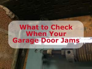 What to Check When Your Garage Door Jams